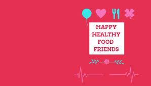 happy healthy food friends